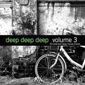 Deep, Deep, Deep, Vol. 3 by Various Artists