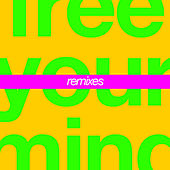 Free Your Mind de Cut Copy