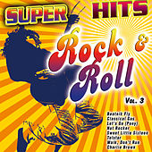 Super Hits Rock & Roll Vol. 3 de Various Artists