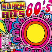 Super Hits 60's Vol. 2 by Various Artists