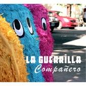 Compañero by La Guerrilla