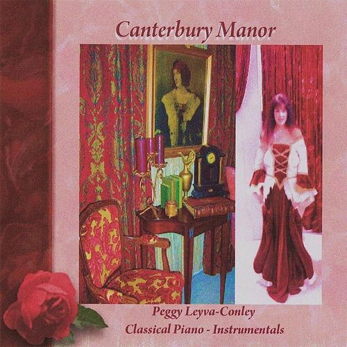 Canterbury Manor by Peggy Leyva Conley