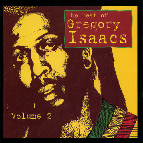 Best Of Gregory Isaacs Vol. 2 by Gregory Isaacs