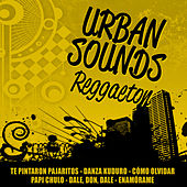 Urban Sounds - Reggaeton by Various Artists