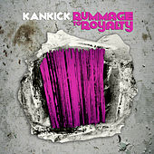 Rummage to Royalty by Kankick