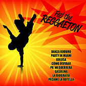 Feel the Reggaeton by Various Artists