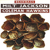Bean Bags (Remastered) by Milt Jackson