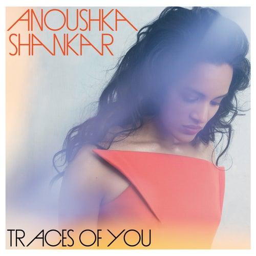 Traces Of You by Anoushka Shankar