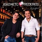 Indecifrável de João Neto & Frederico