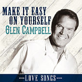 Make It Easy on Yourself de Glen Campbell