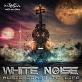 Music Come to Life by White Noise