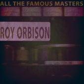 All the Famous Masters de Roy Orbison