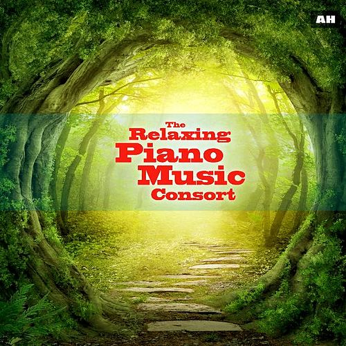 Relaxing Piano Music Consort by Relaxing Piano Music Consort