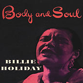 Body and Soul (Remastered) by Billie Holiday