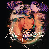 Burn Bright / The Dancing Marquis by Marc Almond
