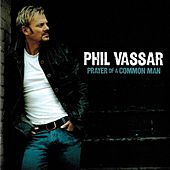 Prayer of a Common Man de Phil Vassar