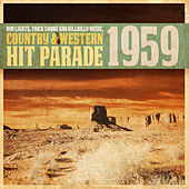 Dim Lights, Thick Smoke and Hillbilly Music, Country & Western Hit Parade 1959 von Various Artists