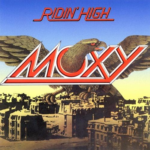 Ridin' High by Moxy