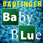 Baby Blue (Re-Recorded) - Single de Badfinger