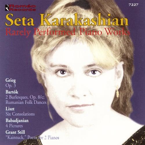 Rarely Performed Piano Works by Seta Karakashian