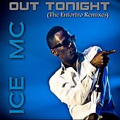 Out Tonight by Ice MC