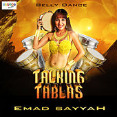 Talking Tablas Belly Dance by Emad Sayyah