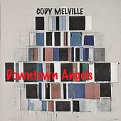 Downtown Angels by Cody Melville
