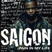 Pain In My Life von Saigon