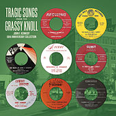 Tragic Songs from the Grassy Knoll: John F. Kennedy 50th Anniversary Collection by Various Artists
