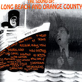 The Sound of Long Beach & Orange County by Various Artists