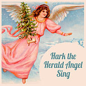 Hark! The Herald Angel Sing de Various Artists