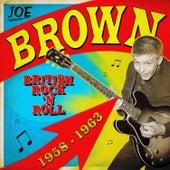 British Rock 'n Roll 1958-1963 by Joe Brown