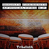 Shorty Presents Afrocalypso E.p. by Shorty