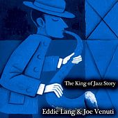 The King of Jazz Story - All Original Recordings - Remastered by Various Artists