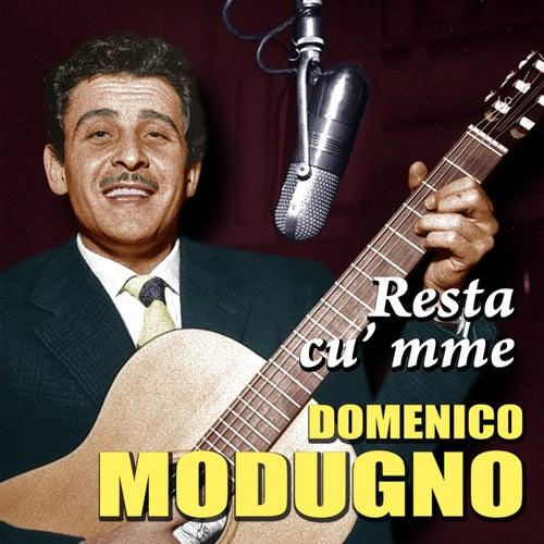 Domenico Modugno - Resta cu' mme by Domenico Modugno