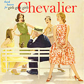Thank Heaven for Girls, Girls, Girls de Maurice Chevalier