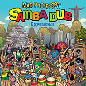 The Samba Dub Experience de Mad Professor