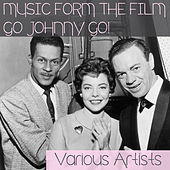 Music from the Film Go Johnny Go! de Various Artists