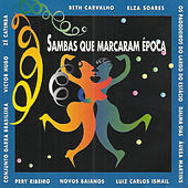 Sambas Que Marcaram Época by Various Artists