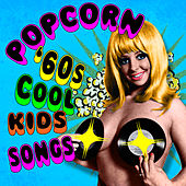 Popcorn - '60s Cool Kids von Various Artists