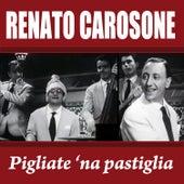 Renato Carosone - Pigliate 'na pastiglia by Renato Carosone