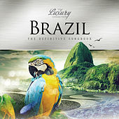Brazil - The Luxury Collection de Various Artists