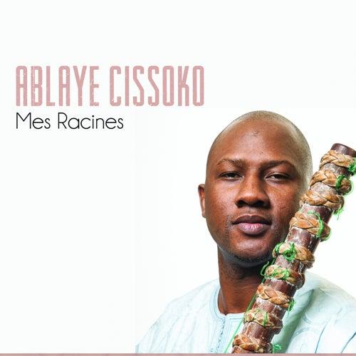 Mes racines by Ablaye Cissoko