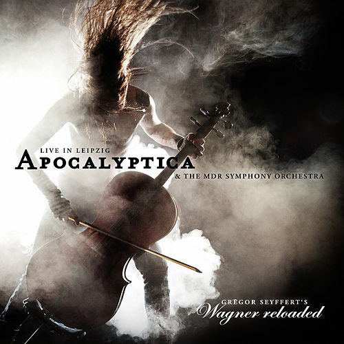 Wagner Reloaded - Live in Leipzig by Apocalyptica