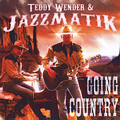 Going Country de Teddy Wender