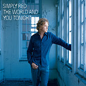 The World And You Tonight by Simply Red