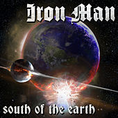 South of the Earth by Iron Man