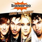 Sing And Move by Banaroo