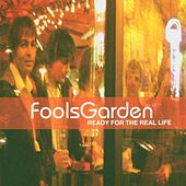 Ready For the Real Life by Fools Garden