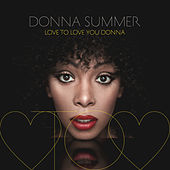 Love To Love You Donna de Donna Summer